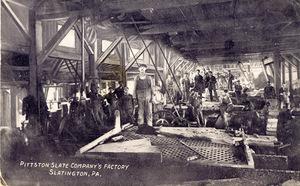 Pittston Slate Company's Factory, Slatington, Pa